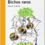 BICHOS RAROS