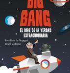 Big Bang-El blog de la verdad extraordinaria