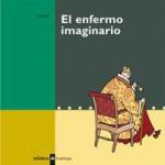 EL ENFERMO IMAGINARIO