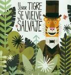 EL_SEÑOR_TIGRE_SE_VUELVE_SALVAJE