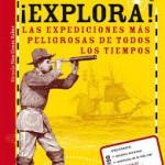 Explora! Las expediciones mas peligrosas de todos los tiempos
