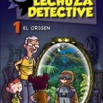 LECHUZA DETECTIVE_EL ORIGEN