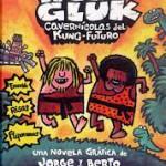 Las aventuras de Huk y Gluk, cavernícolas del kung-futuro