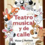 Teatro musical y de calle