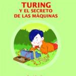 Turing y el secreto de las máquinas