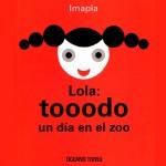 lola: tooodo el día en el zoo