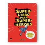 super-libro-para-super-heroes